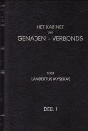 Myseras, Lambertus-Kabinet des Genadenverbonds (deel 1 en 2)