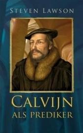 Lawson, Steven-Calvijn als prediker (nieuw)