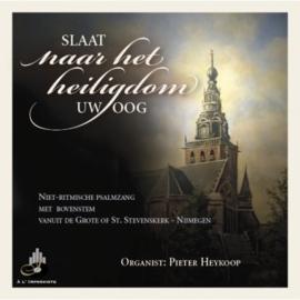 Heykoop, Pieter-Slaat naar het heiligdom uw hoog (nieuw)