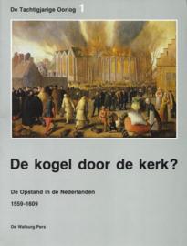 Groenveld, Drs. S. (e.a.)-De kogel door de kerk?