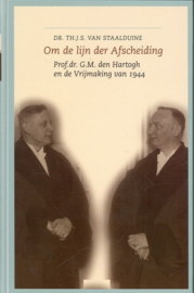 Staalduine, Dr. Th.J.S. van-Om de lijn der Afscheiding (nieuw)