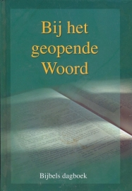 Leeuw, Ds. G.M. de (e.a.)-Bij het geopende Woord 2013