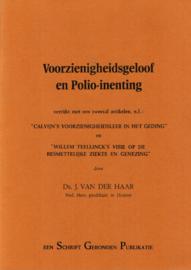 Haar, Ds. J. van der-Voorzienigheidsgeloof en Polio-inenting
