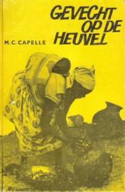 Capelle, M.C.-Gevecht op de heuvel