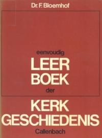 Bloemhof, Dr. F.-Eenvoudig leerboek der Kerkgeschiedenis