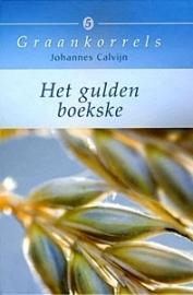 Calvijn, Johannes-Het gulden boekske