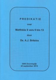 Britstra, Ds. A.J.-Predikatie over Mattheus 9 vers 9 t/m 13 (nieuw)