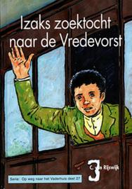 Rijswijk, C. van-Izaks zoektocht naar de Vredevorst (nieuw)