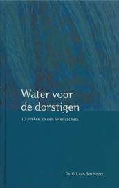 Noort, Ds. G.J. van den-Water voor dorstigen (nieuw)