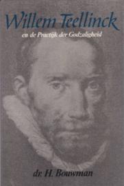 Bouwman, Dr. H.-Willem Teellinck en de Practijk der Godzaligheid
