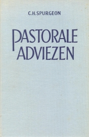 Spurgeon, C.H.-Pastorale adviezen (deel 1)