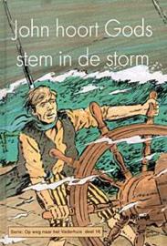 Rijswijk, C. van-John hoort Gods stem in de storm (nieuw)