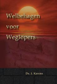 Karens, Ds. J.-Welbehagen voor weglopers (nieuw)