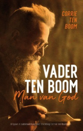 Boom, Corrie ten-Vader Ten Boom, man van God (nieuw)