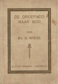 Wisse, Prof. G.-De droefheid naar God