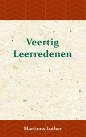 Luther, Martinus-Veertig Leerredenen (nieuw, licht beschadigd)