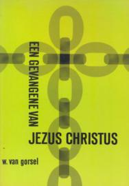 Gorsel, Ds. W. van-Een gevangene van Jezus Christus