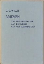 Willis, G.C.-Brieven van een grootvader aan de ouders van zijn kleinkinderen
