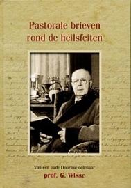 Wisse, Prof. G.-Pastorale brieven rond de Heilsfeiten (nieuw)