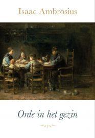 Ambrosius, Isaac-Orde in het gezin (nieuw)