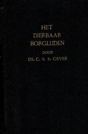 Oever, Ds. C. van den-Het dierbaar Borglijden