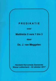Meggelen, Ds. J. van-Predikatie over Mattheus 5 vers 1 t/m 3 (nieuw)