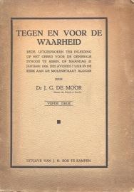 Dr. J.C. de Moor-Tegen en voor de waarheid (Synode Assen 1926)
