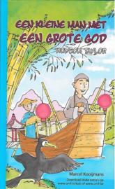 Kooijmans, Marcel-Een kleine man met een grote God (nieuw)