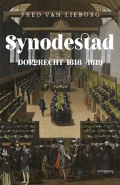 Lieburg, Fred van-Synodestad Dordrecht 1619~1619 (nieuw)