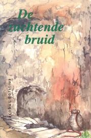 Borstius, Jacobus-De zuchtende bruid