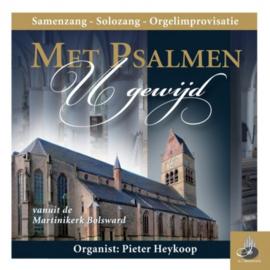 Heykoop, Pieter-Met Psalmen U gewijd (nieuw)