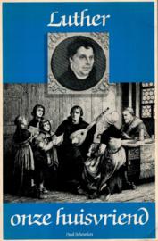 Scheurlen, Paul-Luther onze huisvriend