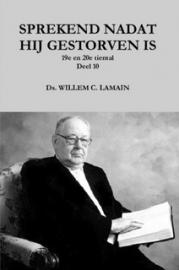 Lamain, Ds. W.C.-Sprekend nadat hij gestorven is (19e en 20e tiental preken) (nieuw)