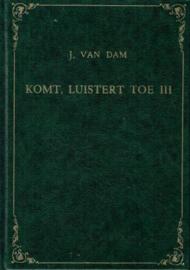 Dam, J. van-Komt, luistert toe (deel 3)