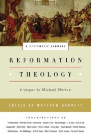 Barrett, Matthew (ed.)-Reformation Theology