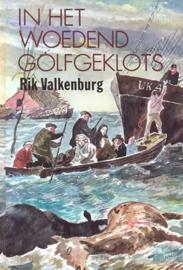 Valkenburg, Rik-In het woedend golfgeklots (deel 1)