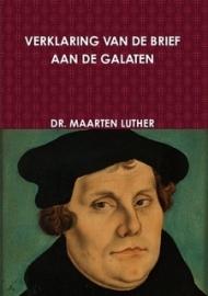 Luther, Maarten-Verklaring van de Brief aan de Galaten (groot formaat) (nieuw)