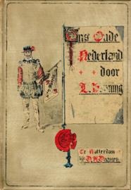 Penning, L.-Ons oude Nederland