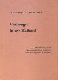 Jong, Ds. Tj. de en Post, Ds. H. van der-Verheugd in uw Heiland