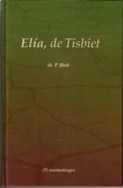 Blok, Ds. P.-Elia de Tisbiet (deel 1)