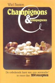 Basten, Wiel-Champignons & Compagnons