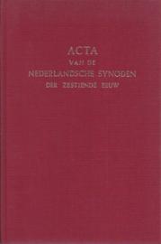 Rutgers, F.L.-Acta van de Nederlandsche Synoden der zestiende eeuw