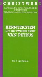 Meijeren, Drs. K. van-Kernteksten uit de Tweede Brief van Petrus