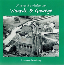 Bovenkamp, C. van den-Uitgebeeld verleden van Waarde & Gawege (nieuw)