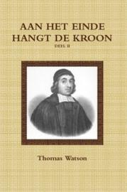 Watson, Thomas-Deel 2: Aan het einde hangt de kroon II (nieuw)