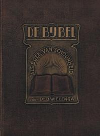 Wielenga, Dr. B.-De Bijbel als Boek van Schoonheid