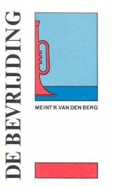 Berg, Meint R. van den-De Bevrijding