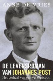 Vries, Anne de-De levensroman van Johannes Post (nieuw)