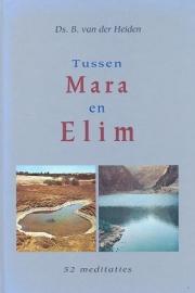 Heiden, Ds. B. van der-Tussen Mara en Elim