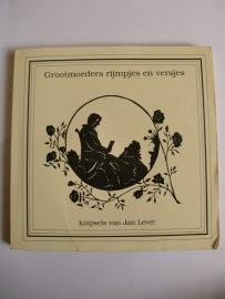 Jan Lever (knipsels)-Grootmoeders rijmpjes en versjes